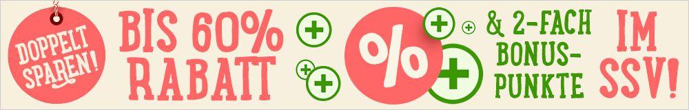 Bis zu 60% sparen und doppelte Bonuspunkte im SSV